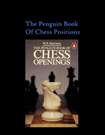The Penguin Book Of Chess Openings